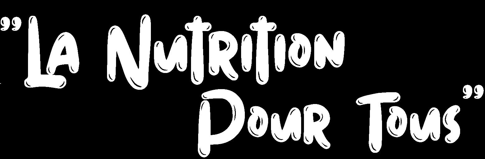 La Nutrition Pour Tous – Lyon 9 – Lyon 7